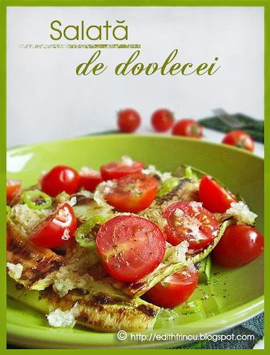 salatacaldadedovlecei - SALATA CALDA DE DOVLECEI